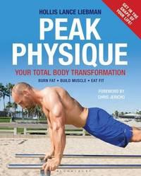 Peak Physique by Hollis Lance Liebman