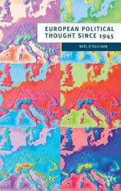 European Political Thought since 1945 by Noel O'Sullivan image