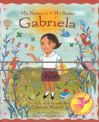 My Name is Gabriela/Me Llamo Gabriela (Bilingual) by Monica Brown