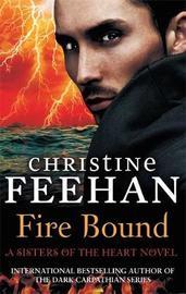 Fire Bound by Christine Feehan