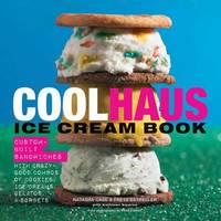 Coolhaus Ice Cream Book by Natasha Case