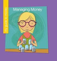 Managing Money by Jennifer Colby