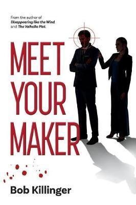 Meet Your Maker by Bob Killinger image