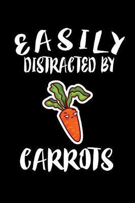 Easily Distracted By Carrots by Marko Marcus