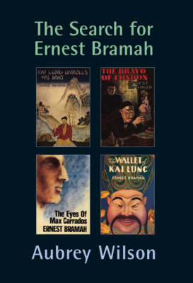 The Search for Ernest Bramah by Aubrey Wilson image