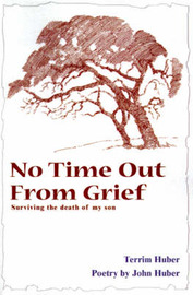 No Time Out from Grief by Terri Huber image