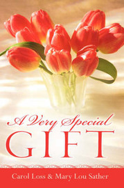 A Very Special Gift by Carol Loss image