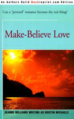 Make-Believe Love by Jeanne Williams image