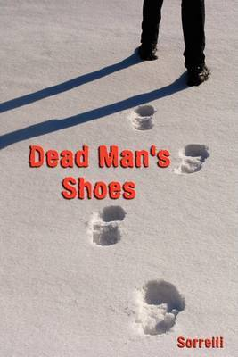 Dead Man's Shoes by Sorrelli
