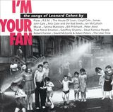 I'm Your Fan by Leonard Cohen