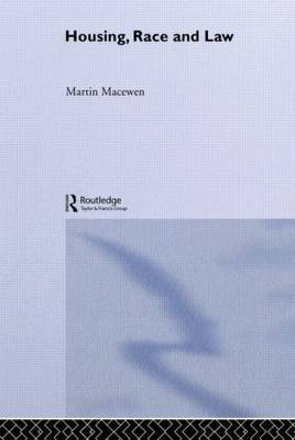 Housing, Race and Law by Martin Macewen image