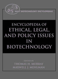 The Encyclopedia of Ethical, Legal, and Policy Issues in Biotechnology image