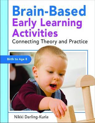 Brain-Based Early Learning Activities by Amy Nicole Darling-Kuria image