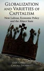 Globalization and Varieties of Capitalism by Dan Coffey