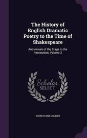 The History of English Dramatic Poetry to the Time of Shakespeare by John Payne Collier image