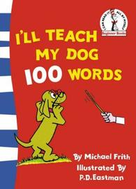 I'll Teach My Dog 100 Words by Michael Frith image