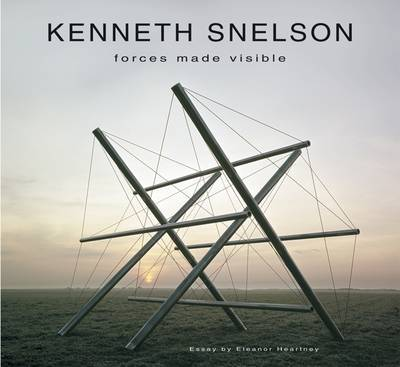 Kenneth Snelson: Forces Made Visible by Eleanor Heartney image