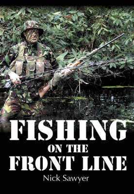 Fishing on the Frontline by Nick Sawyer