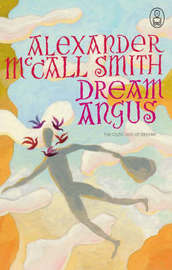 Dream Angus by Alexander McCall Smith image