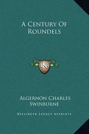 A Century of Roundels by Algernon Charles Swinburne