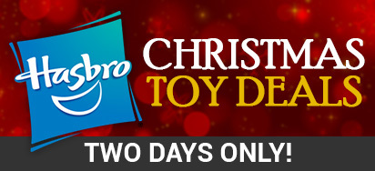 Hasbro  Christmas Toy deals! 2 days only!