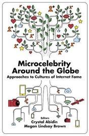 Microcelebrity Around the Globe