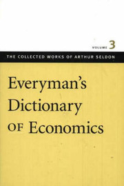 Everyman's Dictionary of Economics: v. 3 image