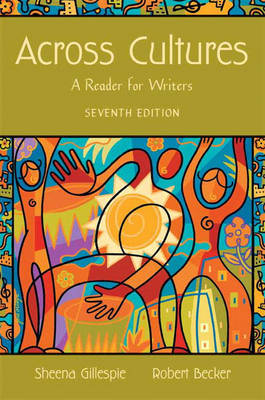 Across Cultures: A Reader for Writers by Sheena Gillespie image