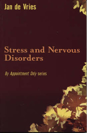 Stress and Nervous Disorders by Jan De Vries image