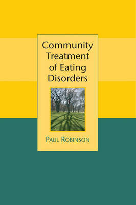 Community Treatment of Eating Disorders by Paul H Robinson image