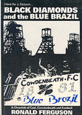 Black Diamonds and the Blue Brazil by Ron Ferguson image