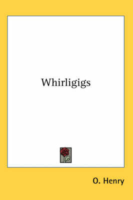 Whirligigs by O Henry image