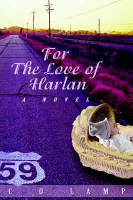 For the Love of Harlan by C.O. Lamp