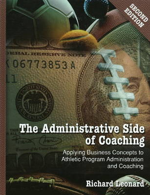 Administrative Side of Coaching by Richard Leonard