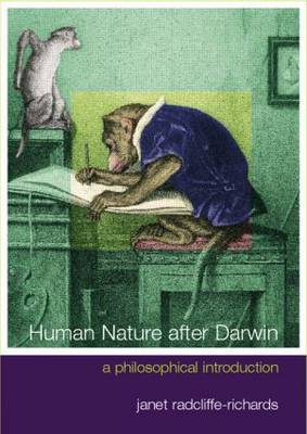 Human Nature After Darwin by Janet Radcliffe Richards