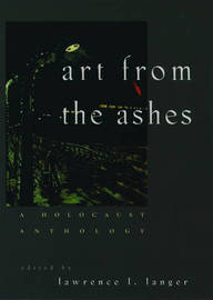Art from the Ashes by Lawrence L Langer image