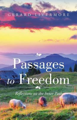 Passages to Freedom by Gerard Livermore