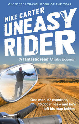 Uneasy Rider: Travels Through a Mid-life Crisis by Mike Carter image