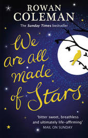We Are All Made of Stars by Rowan Coleman image
