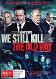 We Still Kill the Old Way DVD