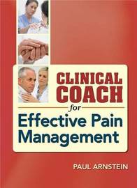 Clinical Coach for Effective Pain Management by Paul Arnstein image