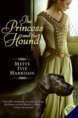 The Princess and the Hound by Mette Ivie Harrison image
