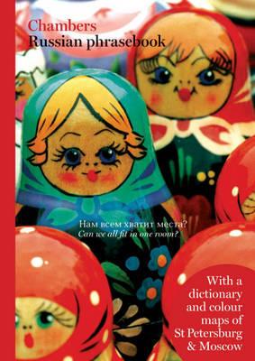 Chambers Russian Phrasebook by . Chambers