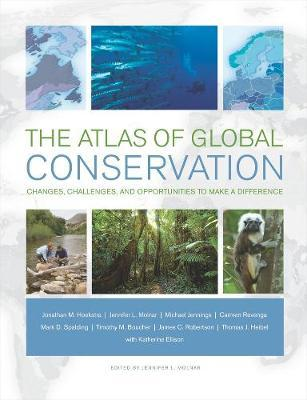 The Atlas of Global Conservation by Jonathan Hoekstra