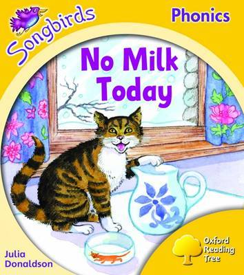 Oxford Reading Tree: Stage 5: Songbirds: No Milk Today by Julia Donaldson image