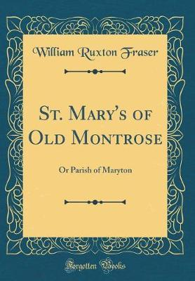 St. Mary's of Old Montrose by William Ruxton Fraser image