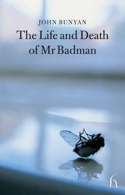 The Life and Death of Mr Badman by John Bunyan )