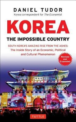 Korea: The Impossible Country by Daniel Tudor image