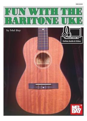Fun with the Baritone Uke by Mel Bay image