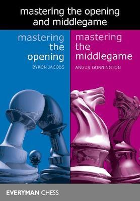 Mastering the Opening and Middlegame by Byron Jacobs image